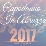Capodanno in Abruzzo: eventi per tutti i gusti
